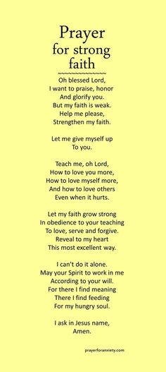 This Prayer for strong faith shows the text of the prayer.