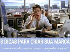 Três dicas para criar sua marca | http://alegarattoni.com.br/tres-dicas-para-criar-sua-marca/