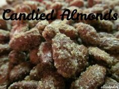 Candied Almonds via elisebakes