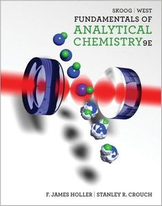 Free Download Fundamentals of Analytical Chemistry (9th edition) in pdf. written by Douglas A. Skoog, Donald M. West, F. James Holler and Stanley R. Crouch.