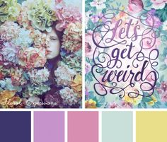 ✍ Design :✍: Color Pallete ✍Let your weirdness out loud and proud with this Floral Expressions color inspiration Colour Pallette, Color Palate, Colour Schemes, Color Combos, Color Magic, Color Harmony, Design Seeds, Shabby, World Of Color