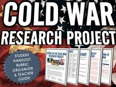 Cold War - Research Project with Rubric (15 Cold War Events) - This Cold War 7 page resource includes a research project for the major events and topics related to the Cold War. The resource requires students to complete research on a chosen event or topic from the Cold War in relation to the history and significance and then to create a display to show their research.