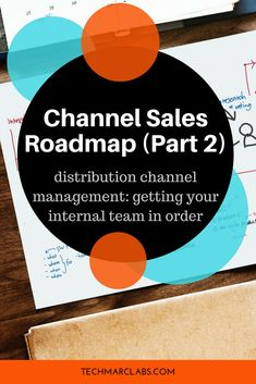 Channel Sales Roadmap (Part Distribution Channel Management — Lisa Masiello Sales And Marketing, Channel, Management, Tech, Model, Scale Model, Technology, Models