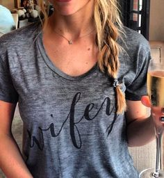 Wifey Tee - perfect gift for the bride to be or even yourself!  http://rstyle.me/n/cahjenyg6