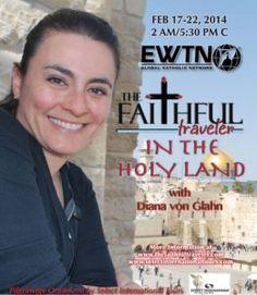 """The Faithful Traveler in the Holy Land"" Tonight!"