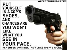 PP>Don't blame the cops! They do a job that is more stressful than you could ever imagine!