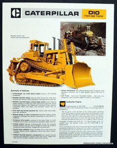 Largest bulldozer in world from 1977-86.700hp, 90 tons.Caterpillar D10