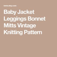 Baby Jacket Leggings Bonnet Mitts Vintage Knitting Pattern Pram Sets, Baby Boy Knitting Patterns, Baby Leggings, Shop Logo, Vintage Knitting, Knitting Needles, Jackets, Etsy, Down Jackets