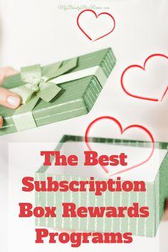 The Best Subscription Box Rewards Programs