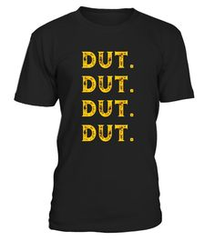 "# DUT. DUT. DUT. DUT. T-shirt .  Special Offer, not available in shops      Comes in a variety of styles and colours      Buy yours now before it is too late!      Secured payment via Visa / Mastercard / Amex / PayPal      How to place an order            Choose the model from the drop-down menu      Click on ""Buy it now""      Choose the size and the quantity      Add your delivery address and bank details      And that's it!      Tags: For a looser fit, please order one size larger. Shirt…"