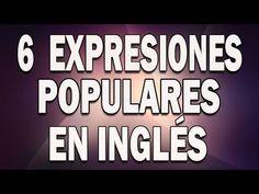 6 EXPRESIONES POPULARES EN INGLÉS