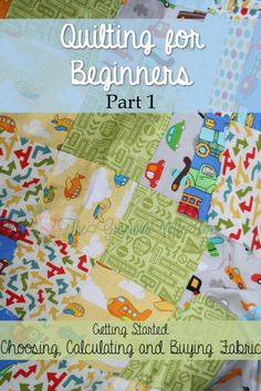 How to Make a Quilt for Beginners- Part 1 in a step-by-step quilting for beginners series. Learn to choose your fabric, calculate how much you need, and purchase your supplies. From TheGraciousWife.com