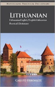 Lithuanian-English/English-Lithuanian Practical Dictionary by Gailute Urbonaite-Narkeviciene