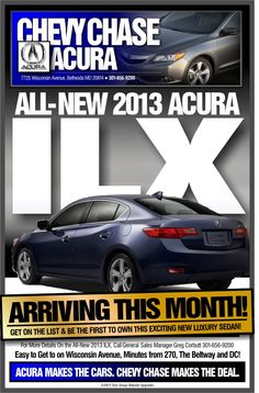 The new 2013 Acura ILX has arrived at Chevy Chase Acura in Bethesda, Maryland. http://ChevyChaseAcura.com