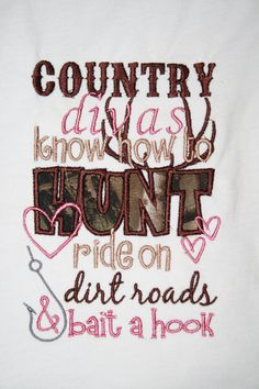 Girl's Personalized Country Divas Know How to Hunt Ride on a Dirt Road & Bait a Hook Shirt or Onesie- Funny Baby Girl Onesie- Hunting Shirt. $20.00, via Etsy.