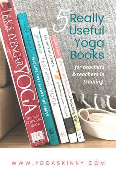 Five Really Useful Yoga Books • yogaskinny Teaching Ethics, Teaching Career, Yoga Books, Iyengar Yoga, Online Yoga, Yoga Teacher Training, Inspirational Books, Classic Books, Yoga For Beginners
