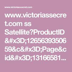4643c87c9c www.victoriassecret.com ss  Satellite ProductID 1265639350659 c Page cid 1316658147939 pagename vsdWrapper