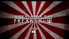 'American Horror Story': More Details Revealed About The Freak Show