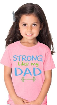 Strong Like My Dad Pink Tshirt
