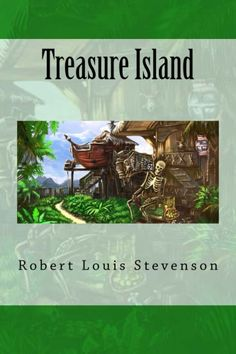 """The influence of Treasure Island on popular perceptions of pirates is enormous, including such elements as treasure maps marked with an """"X"""", schooners, the Black Spot, tropical islands, and one-legged seamen bearing parrots on their shoulders. CreateSpace eStore: https://www.createspace.com/4847763"""