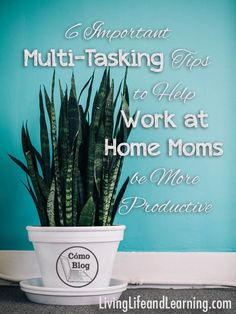 6 important multi-tasking tips for work at home parents to be more productive via comoblog.com