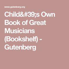 childs own book of great musicians bookshelf gutenberg - Beethoven Lebenslauf