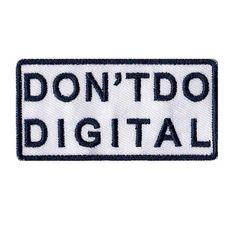 Don't do digital patch
