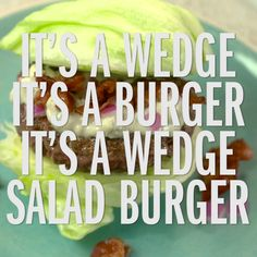 Wedge Salad Burger — Is it a salad or is it a burger? Combine both into one dish with iceberg lettuce in place of a bun! From Food Network Kitchens and @Target