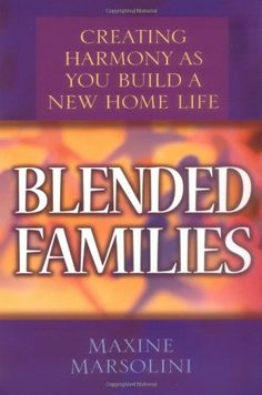 $10.31-$14.99 Baby Blended Families: Creating Harmony as You Build a New Home Life - When re-married couples bring their families together, they face unique challenges. Somehow, they must bring unity out of diversity. Maxine Marsolini points to biblical solutions to the conflict commonly found in divorce and remarriage situations. 'Growth and Application' questions make this an excellent resourc ...