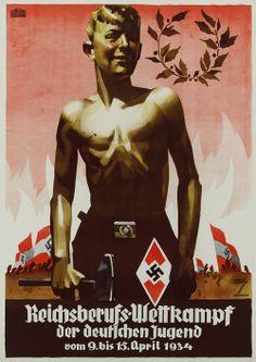 """""""Reichsberufs-Wettkampf der deutschen Jugend 9 bis 15 April 1934"""": Hitlerjugend (HJ) und Deutsche Arbeitsfront (DAF). Entwurf Ludwig Hohlwein, Deutschland 1934."""