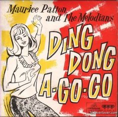 Ding Dong A Go Go - I really haven't a clue.