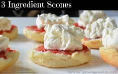 "Scones - Only three ingredients and no eggs! ""I swear to you, in my humongous family these are ALWAYS the first to go and that's saying something because every dish holds a delight!"""