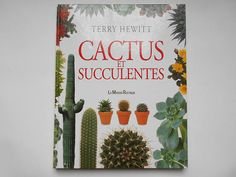 Terry Hewitt Cactus et Succulentes FRENCH edition 1994.