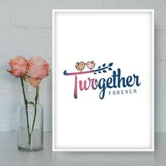 Two-gether print Together poster Love printable by Quotes2love