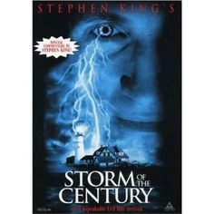 Stephen King's Storm of the Century - Why, we ask ourselves, do I watch this over and over? Maybe it's the snow. Or it could be the Maine accents.  And then there's the mention of the disappearing colony at Roanoke Island that was described incorrectly.