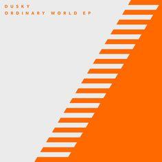 Dusky - Ordinary World EP