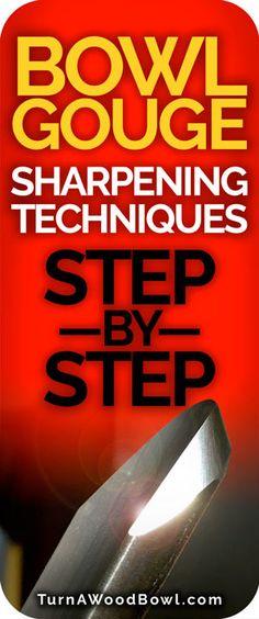 Bowl Gouge Sharpening Techniques