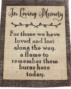 """Rustic Vintage Country Burlap Wedding Sign CANDLE LIT IN MEMORY OF THOSE 8x10"""" #STUFFcc"""