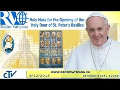 VATICAN | Inauguration of the Jubilee of Mercy -2015.12.08 - YouTube
