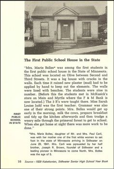 First Public School House in the state of Minnesota, Stillwater, Mn.