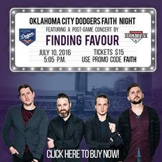 Don't miss the OKC Dodgers' Faith Night July 10th, 2016!  Come out for #Faith, #Fellowship and #Baseball!  The night concludes with a post-game concert by #FindingFavour!  Use promo code 'Faith' when placing your order to get $15 tickets!  Tickets are available the Dodgers' website!  #okcdodgers #oklahoma #oklahomacity #faithnight #faithandfamily #christian #worship #music #concert #baseball