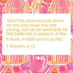 1 Timothy 4:12.. verse on my purity ring. LOVE LOVE LOVE