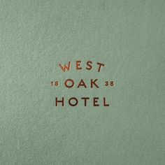Branding, fitout, naming and website for @westoakhotel. Copper foil on @colorplan_papers mid green
