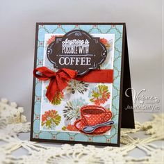 Coffee card by Janelle Stollfus using the new Coffee set from Verve. #vervestamps