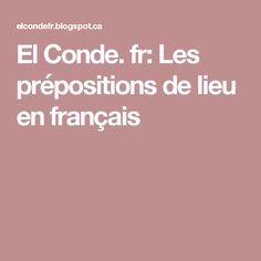 El Conde. fr: Les prépositions de lieu en français