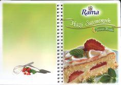 Rama hazi sutemenyek tavaszi kiadas Cake, Desserts, Food, Tailgate Desserts, Deserts, Mudpie, Meals, Dessert, Yemek