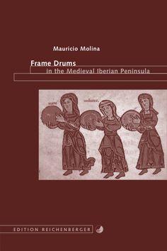 DeMusica 14 - Frame Drums in the Medieval Iberian Peninsula