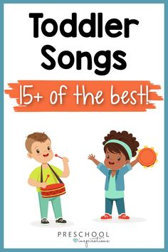 The Best Toddler Songs - Preschool Inspirations