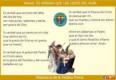 MISIONEROS DE LA PALABRA DIVINA: HIMNO LAUDES - ES VERDAD QUE LAS LUCES DEL ALBA