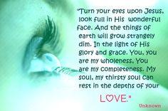 Turn your eyes upon Jesus
